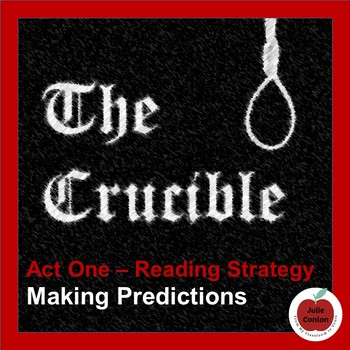 The Crucible - Act One - Making Predictions