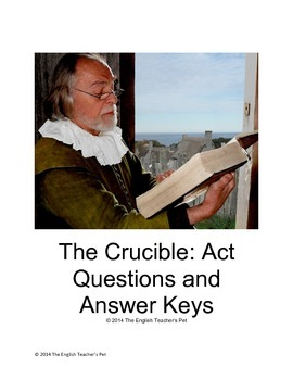 The Crucible Act Questions and Answer Keys