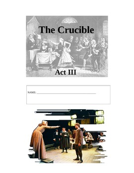 The Crucible Act Three Packet