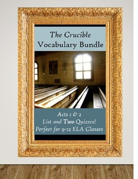 The Crucible Acts 1&2 Vocabulary BUNDLE