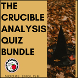 The Crucible Analysis Quiz Bundle (4 Quizzes, 30+ pages, 5