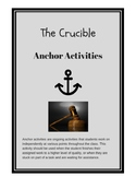 The Crucible Anchor Activities