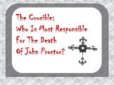 The Crucible: Argumentation Graphic Organizer- Who is To Blame for John's Death