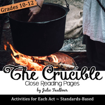 The Crucible Close Reading Passages, Activities, and Prompts for Each Act