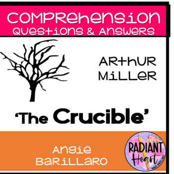 The Crucible Comprehension Questions & Answers