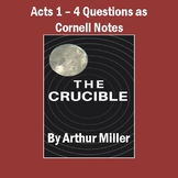 """The Crucible"": Questions for Acts 1-4 as Cornell Notes (with Answers)"