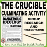 THE CRUCIBLE: Culminating Activity Group Research of Histo