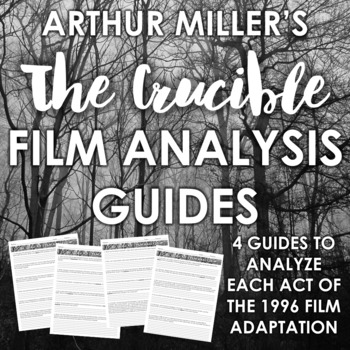 The Crucible Film Analysis Guides