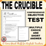 THE CRUCIBLE      Final Test Multiple Choice and Short Answer
