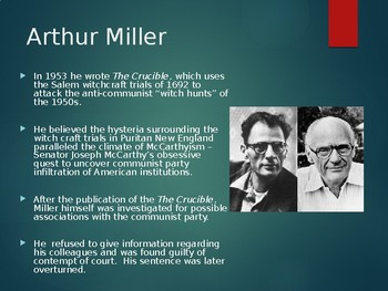 The Crucible: History and Communism, Characters, and Arthur Miller PowerPoint