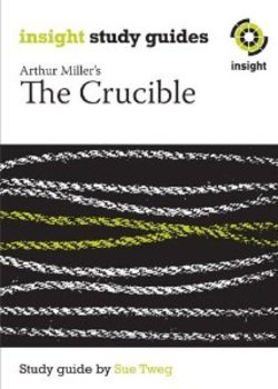 The Crucible (Insight Study Guides)