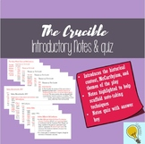 The Crucible Introduction Notes (with quiz and key)