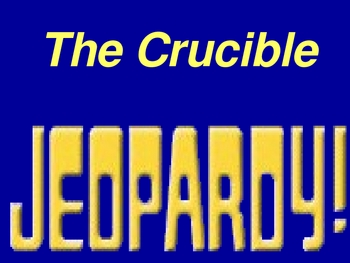 The Crucible - Jeopardy!