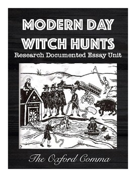 The Crucible: Modern Day Witch Hunt Research Unit - 3 Week Unit