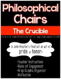 The Crucible Philosophical Chairs - Pride or Honor?