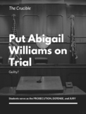 The Crucible - Put Abigail Williams on Trial