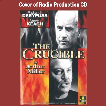 """The Crucible"": Radio Scripts for the LA Theatre Works/BBC Production on CD"