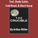 """""""The Crucible"""": Unit Test, Study Guide, Cold Read, Short Essay, & Keys"""