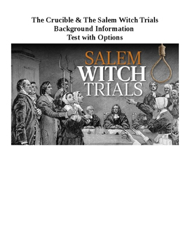 The Crucible & The Salem Witch Trials - Test with Options