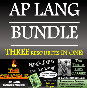The Crucible, The Things They Carried, Huck Finn - AP Lang Bundle!
