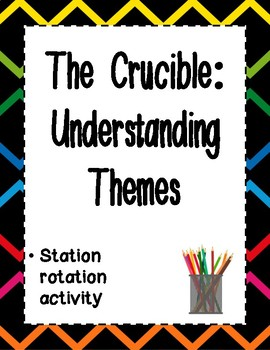 The Crucible - Understanding Theme - Station Rotation Activity