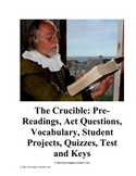 The Crucible Unit- Questions, Quizzes, Essay, Projects, and Answer Keys