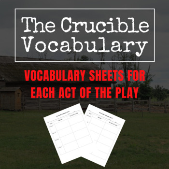 The Crucible Vocabulary Sheets