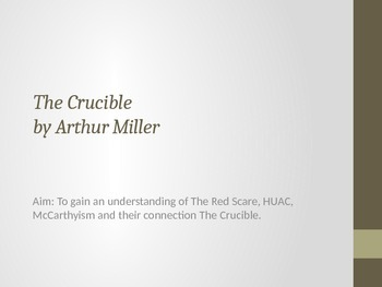 The Crucible and McCarthyism Power Point