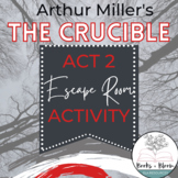 """""""The Crucible"""" by Arthur Miller: Act 2 Engaging Escape Roo"""