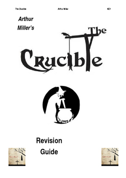 The Crucible by Arthur Miller Revision Guide