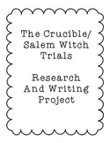 The Crucible/Salem Witch Trials Research and Writing Project