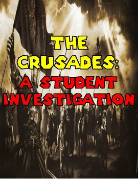 The Crusades: A Student Investigation
