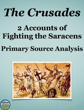 The Crusades Compare and Contrast Primary Source Analysis