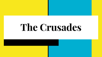 The Crusades - Lecture Notes