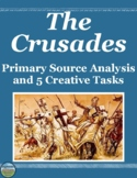 The Crusades Primary Source Analysis and Creative Activities