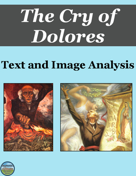 The Cry of Dolores Primary Source and Image Analysis
