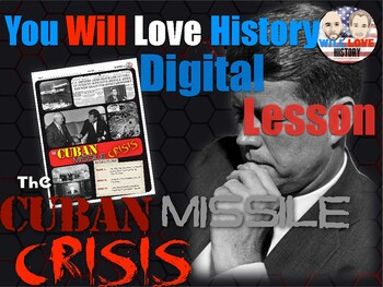 The Cuban Missile Crisis Digital Activity