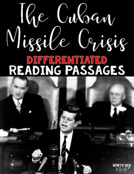 The Cuban Missile Crisis Reading Passages Leveled Texts