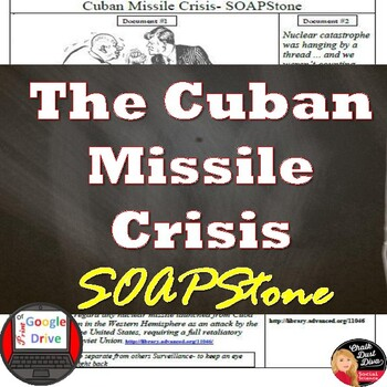COLD WAR -The Cuban Missile Crisis SOAPSTONE Primary Source Analysis Worksheetet