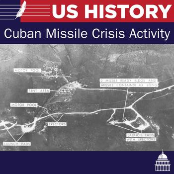 The Cuban Missile Crisis Activity