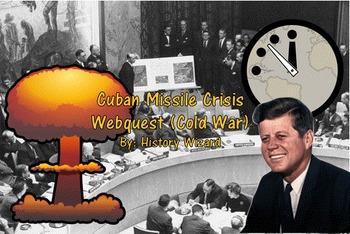 The Cuban Missile Crisis/Cold War Webquest: Great Website!