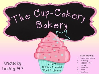 The Cup-Cakery Bakery Math Task Cards