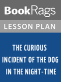 The Curious Incident of the Dog in the Night-Time Lesson Plans