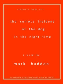 The Curious Incident of the Dog in the Night-time by Mark Haddon: Study Unit