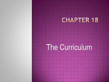 The Curriculum Power Point Presentation