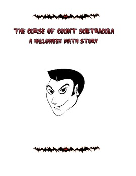 The Curse of Count Subtracula - A Halloween Math Story