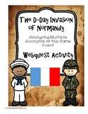 The D-Day Invasion of Normandy:  Multiple Accounts of the Same Event Webquest