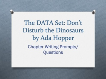 The DATA Set: Don't Disturb the Dinosaurs, by Ada Hopper - Chapter Questions