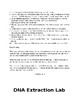 The DNA Extraction Lab! Overview, Procedures, & Analysis Questions!