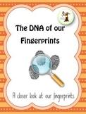 The DNA of our Fingerprints